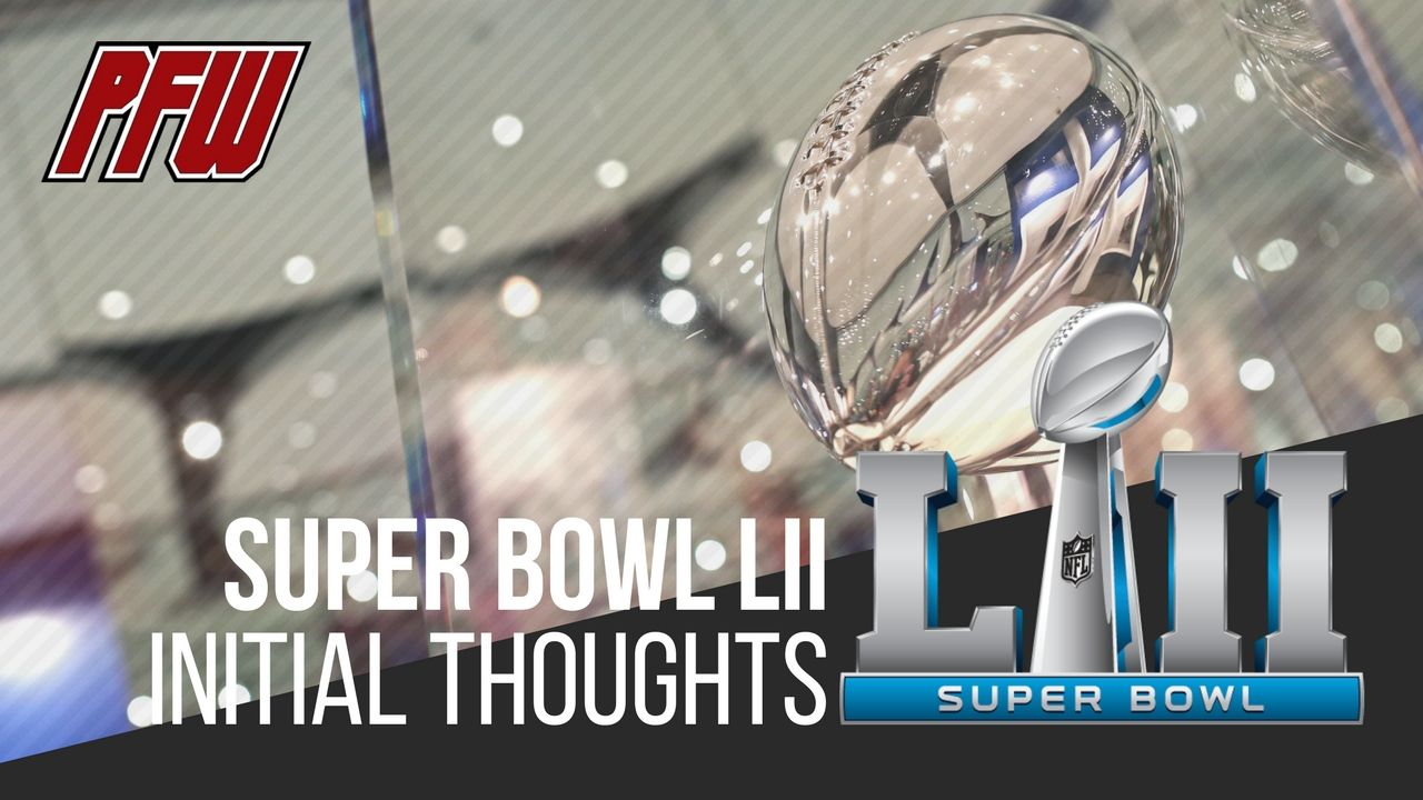 We are a week away from Super Bowl LII, and Dan Pompei, Hall of Famer Dan Hampton, and Hub Arkush weigh in on initial thoughts of the matchup between the Philadelphia Eagles and the New England Patriots. Keep it at profootballweekly.com for full coverage all week long leading up to Super Bowl LII.